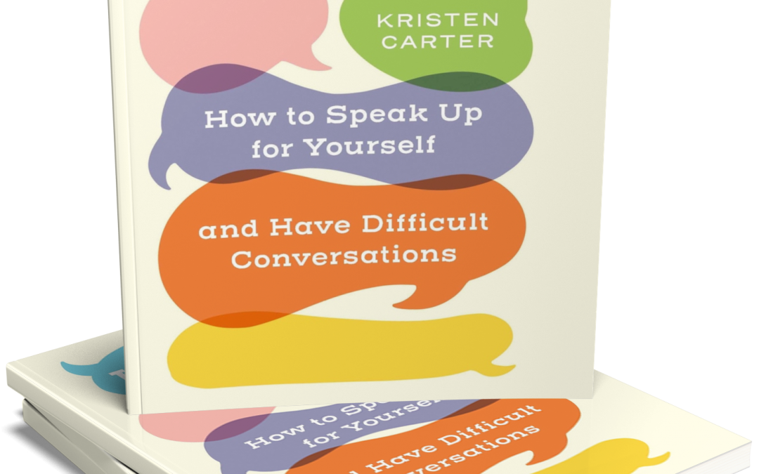 How to Speak Up for Yourself in Six Simple Steps